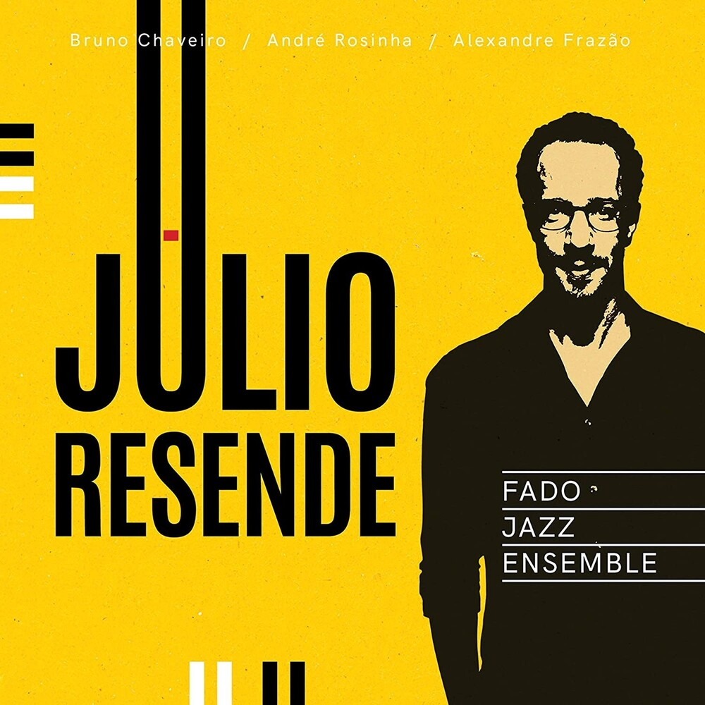 Júlio Resende - Fado Jazz Ensemble (Spa)