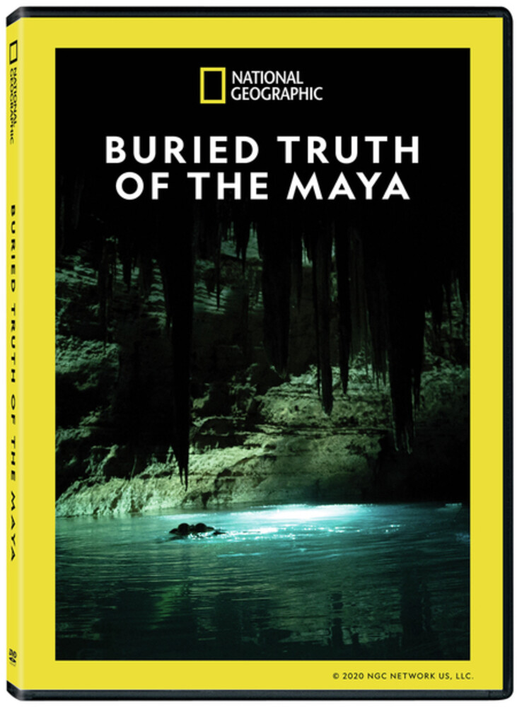 Buried Truth of the Maya - Buried Truth Of The Maya