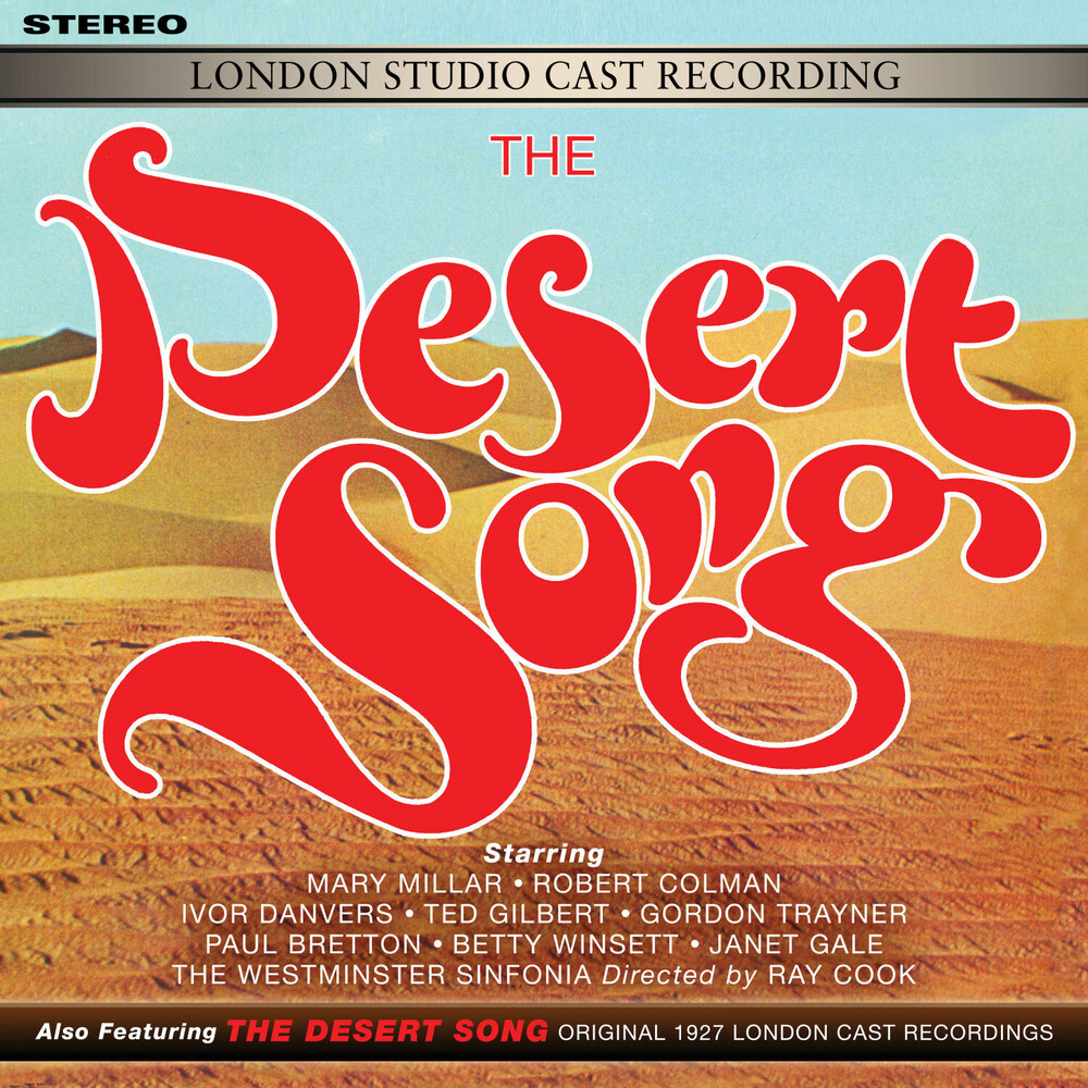 Desert Song (London Studio & Original 1927 Cast) - Desert Song (London Studio Cast & Original 1927 London Cast)