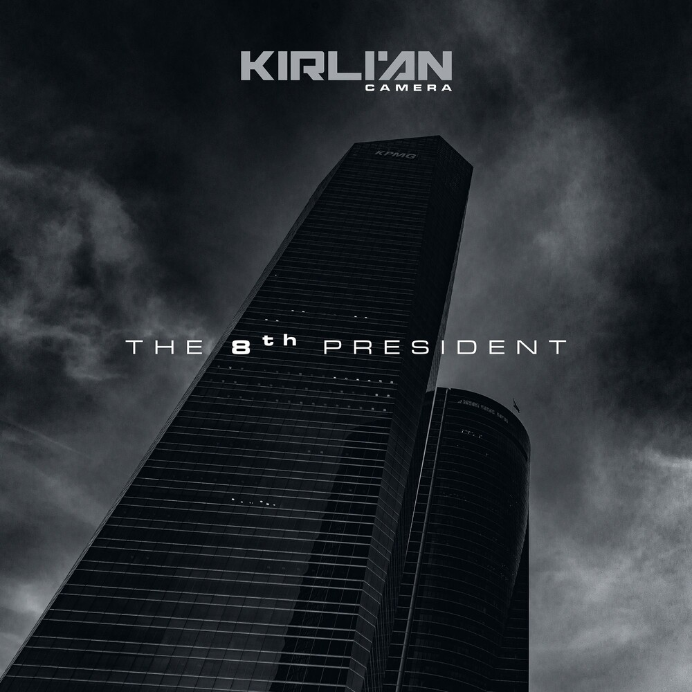Kirlian Camera - 8th President [Digipak]