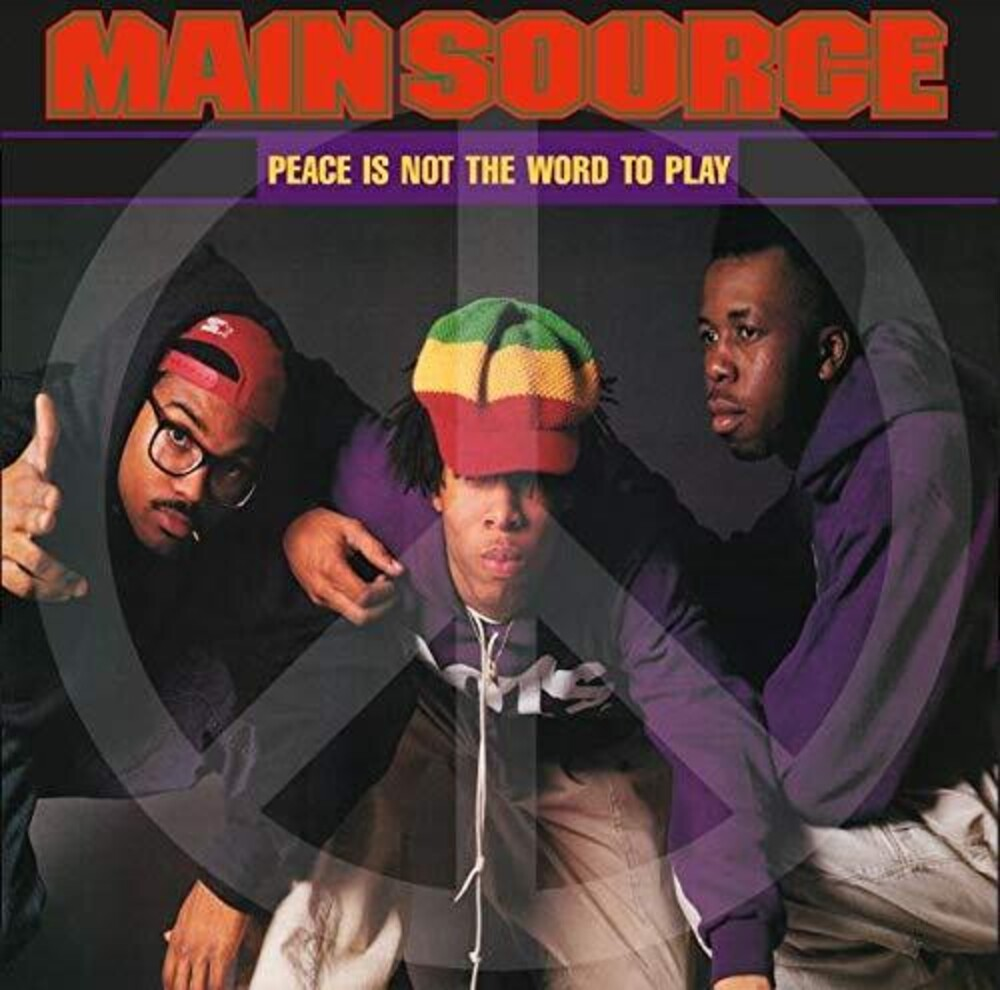 Main Source - Peace Is Not The Word To Play (Remix) / Peace Is N