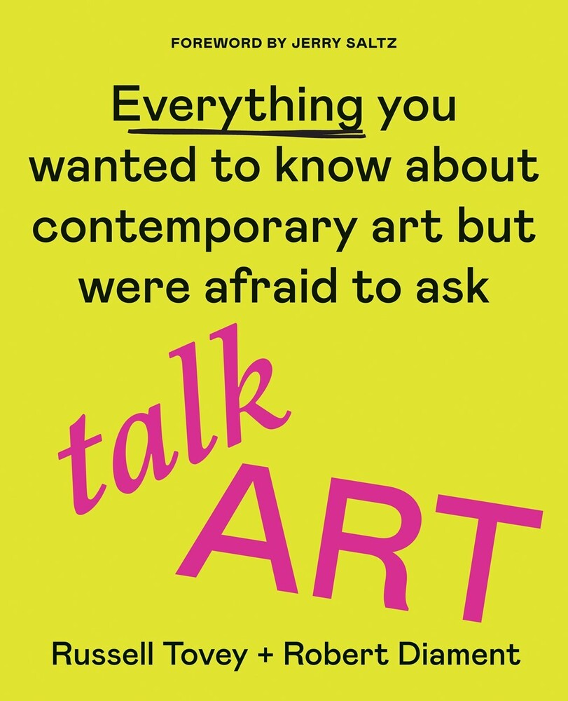 Russel Tovey  / Diament,Robert - Talk Art: Everything You Wanted to Know About Contemporary Art butWere Afraid to Ask