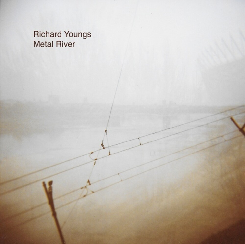 Richard Youngs - Metal River