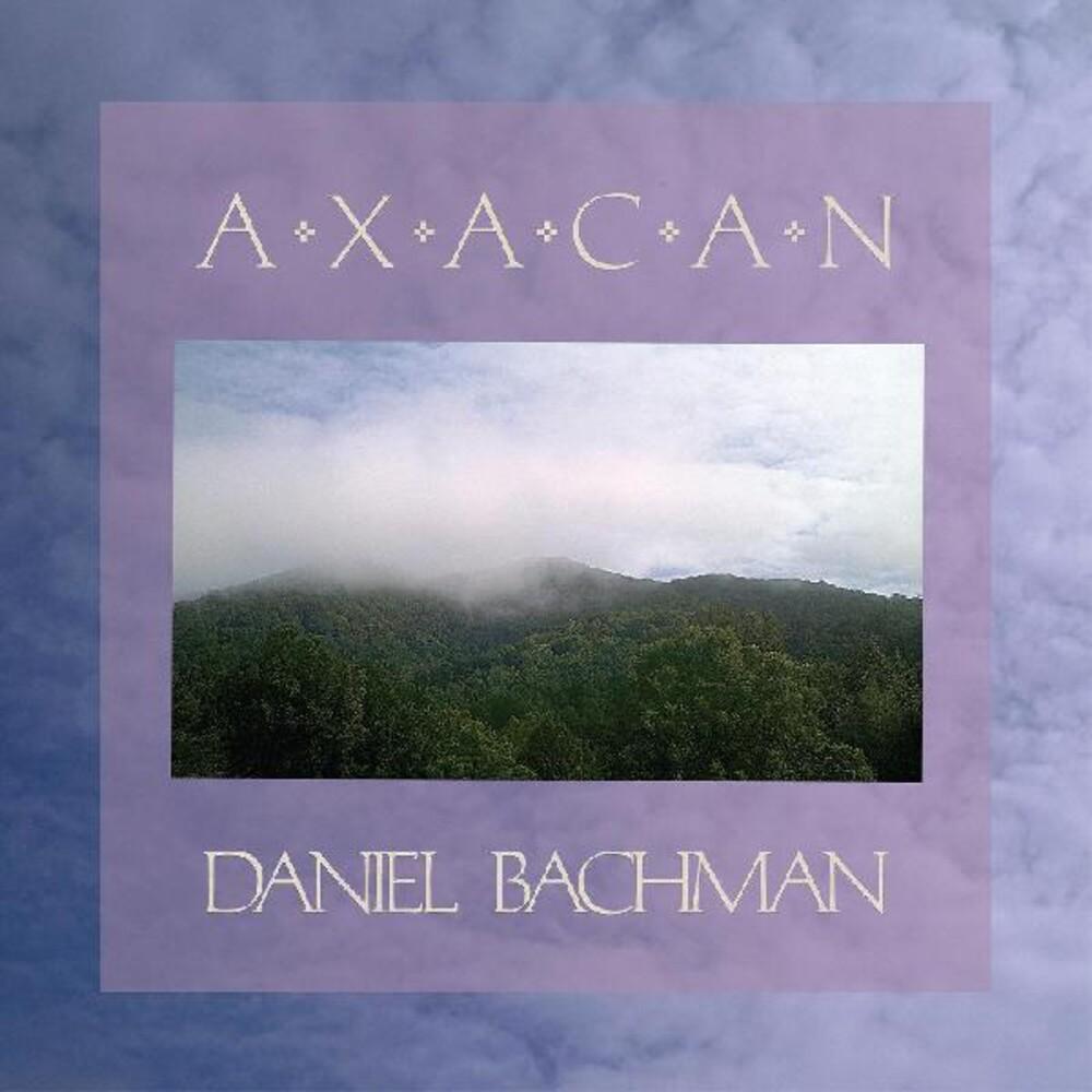 Daniel Bachman - Axacan (Stic) (Jewl)