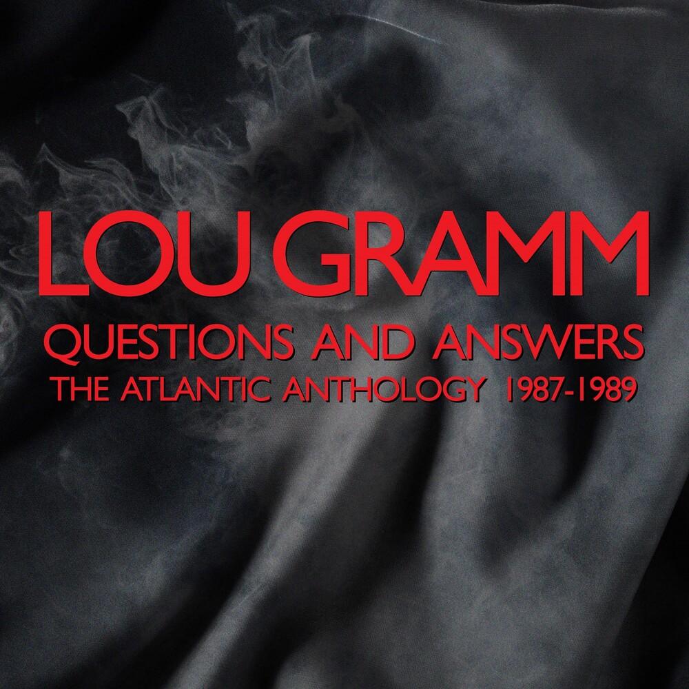 Lou Gramm - Questions & Answers: Atlantic Anthology 1987-1989