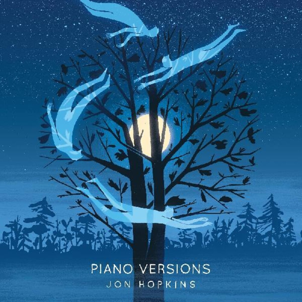 Jon Hopkins - Piano Versions Ep [Download Included]