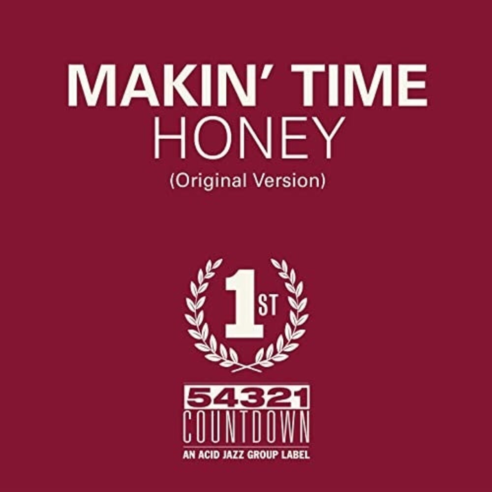 Makin Time - Honey / Take What You Can Get (Spa)