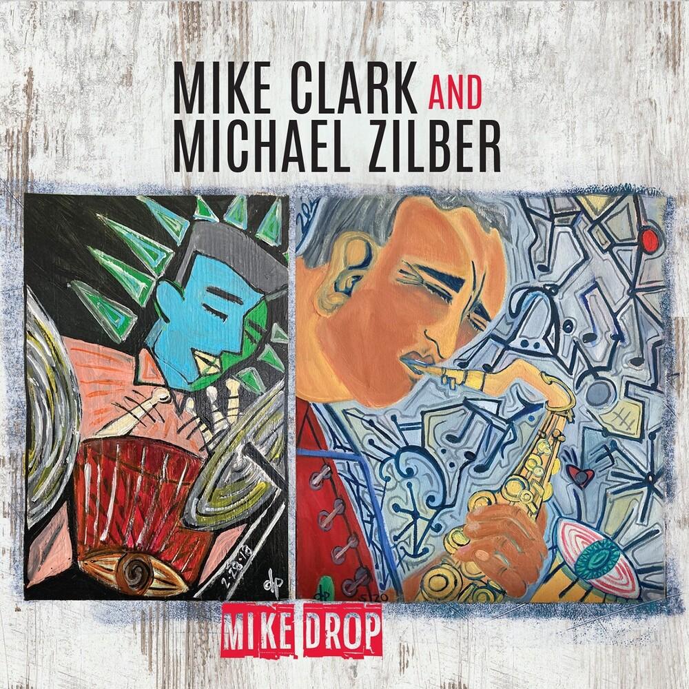 Mike Clark  / Zilber,Michael - Mike Drop