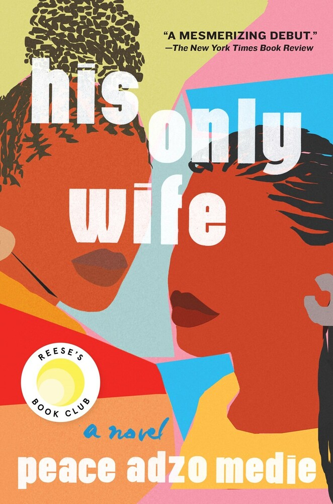 Peace Medie  Adzo - His Only Wife (Ppbk)