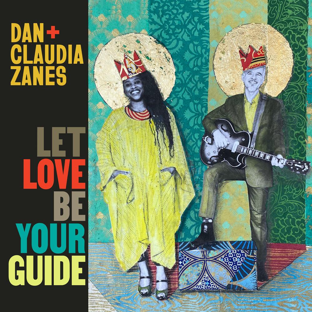 Dan + Claudia Zanes - Let Love Be Your Guide [Digipak]
