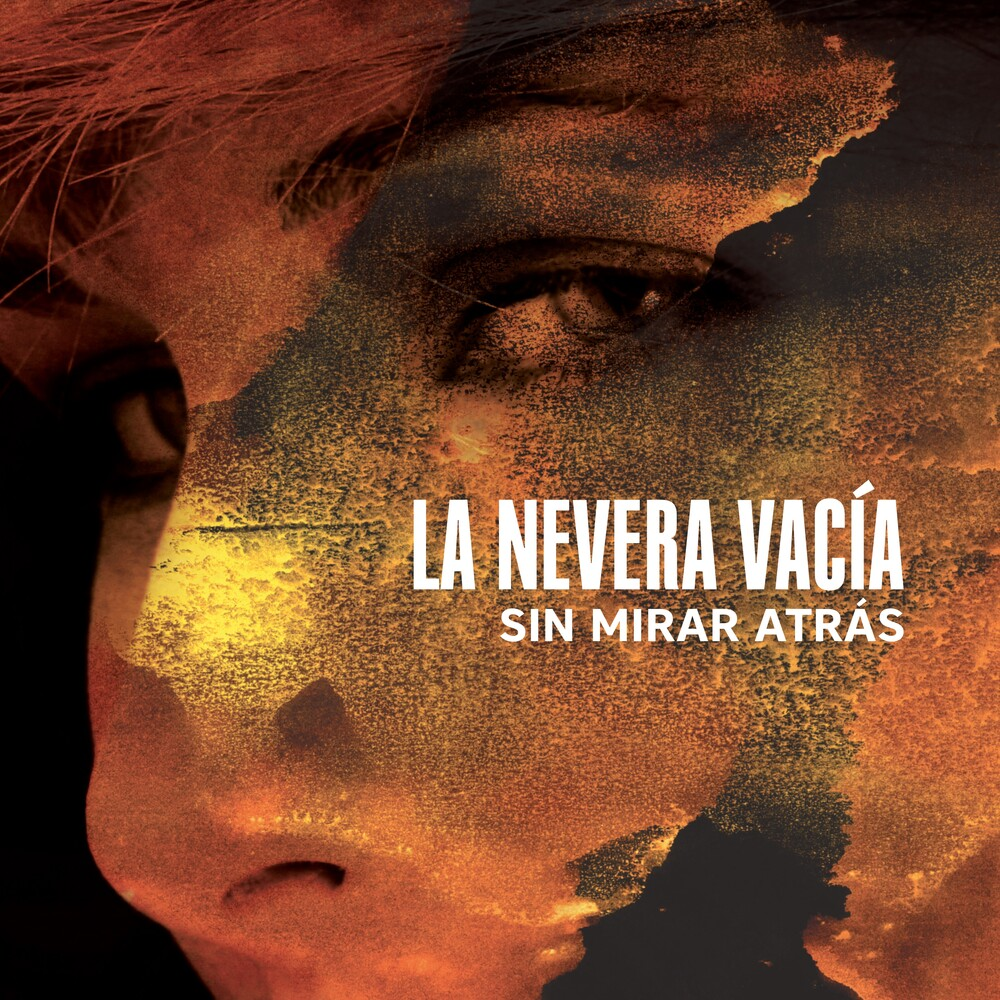 La Nevera Vacia - Sin Mirar Atras (Spa)