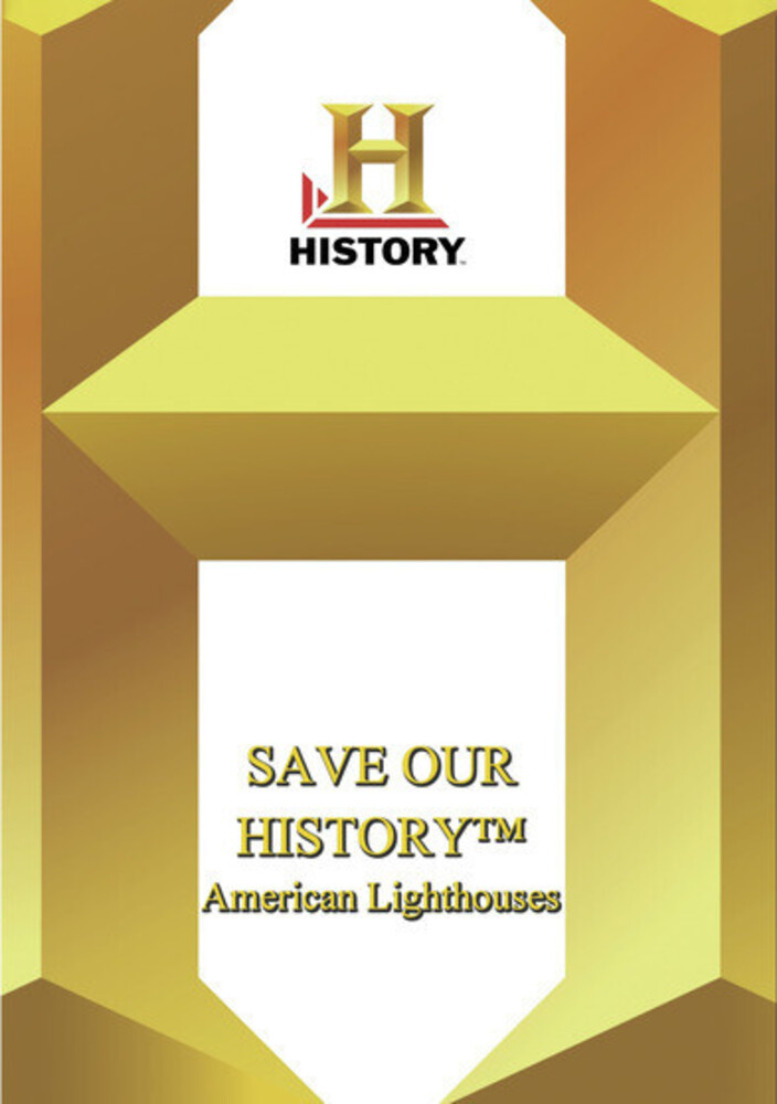 History - Save Our History: American Lighthouses - History - Save Our History: American Lighthouses
