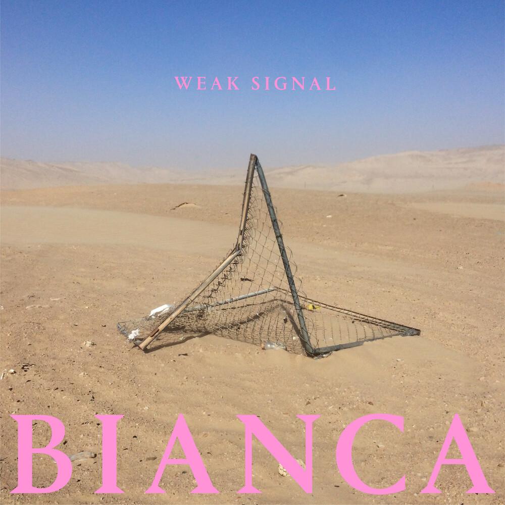 Weak Signal - Bianca