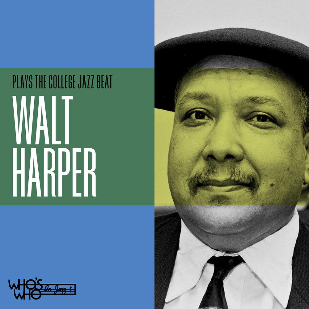 Walt Harper - Walter Harper Plays The College Jazz Beat (Mod)
