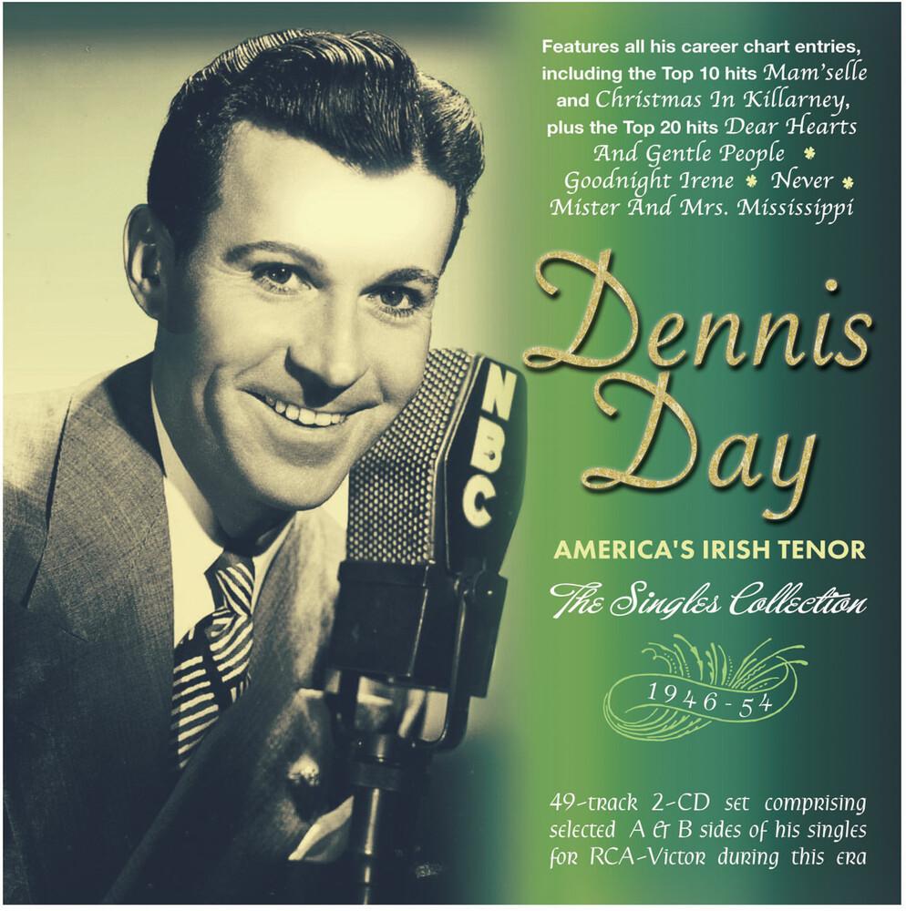 Dennis Day - America's Irish Tenor: The Singles Collection
