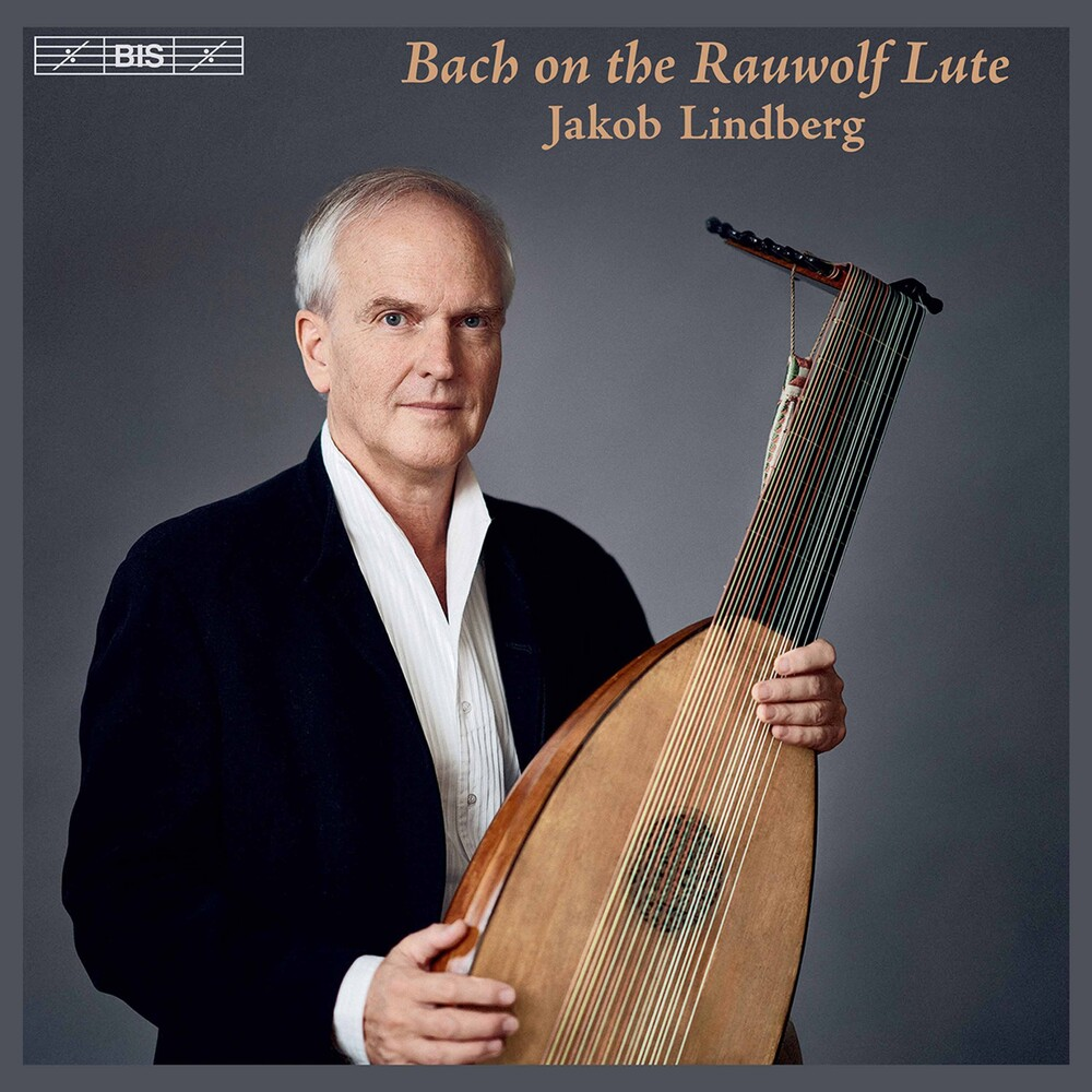 J Bach .S. / Lindberg - Bach On The Rauwolf Lute (Hybr)