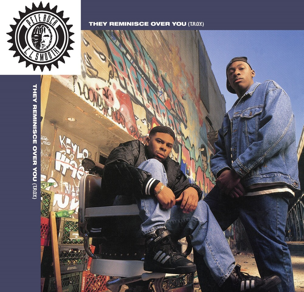 Pete Rock & Cl Smooth - T.r.o.y. (they Reminisce Over You) Straighten It