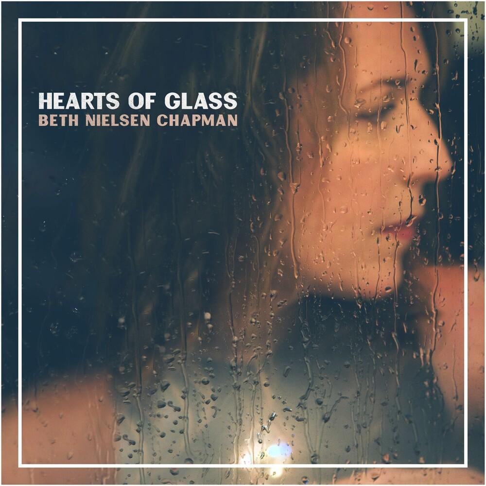 Beth Neilsen Chapman - Hearts Of Glass