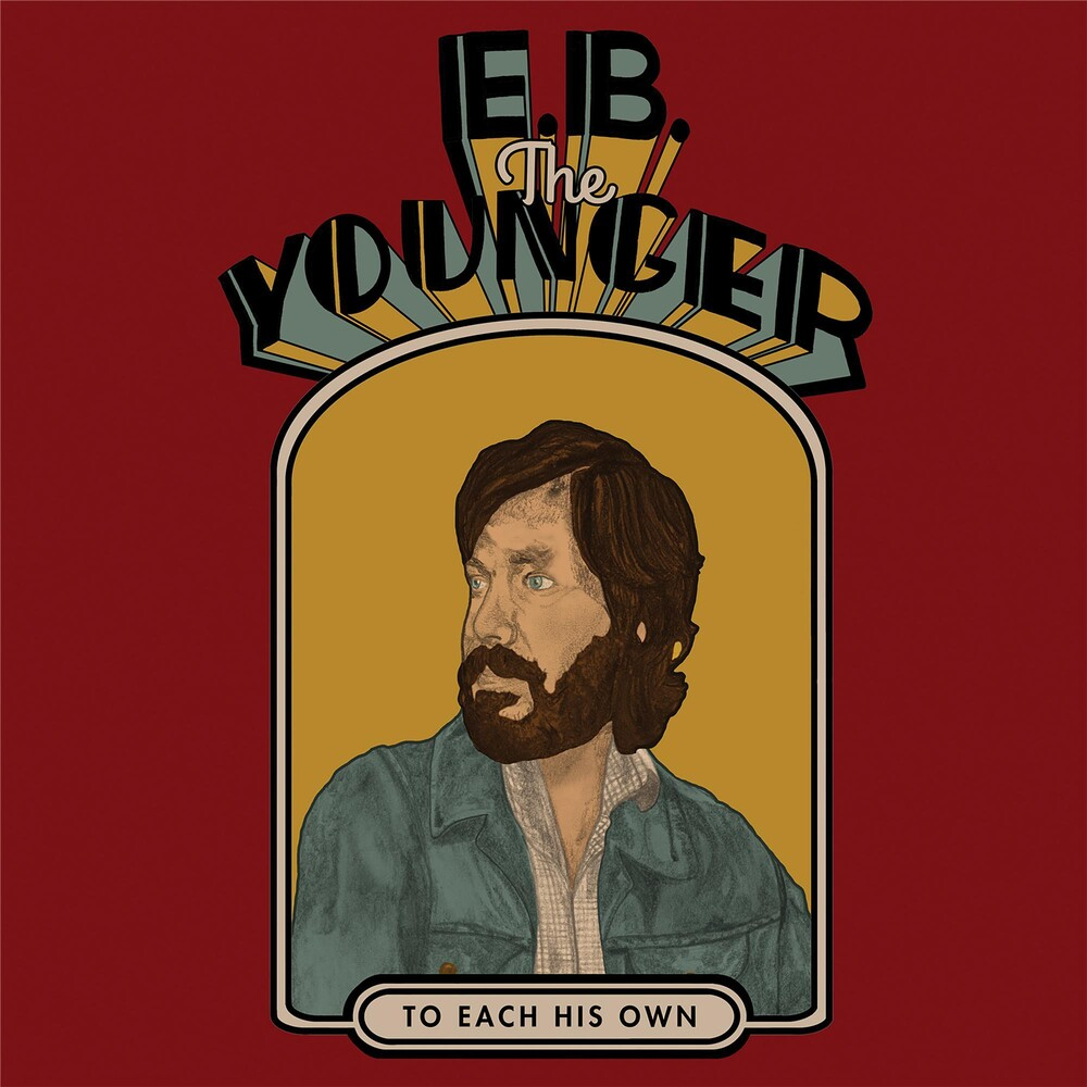 EB The Younger - To Each His Own