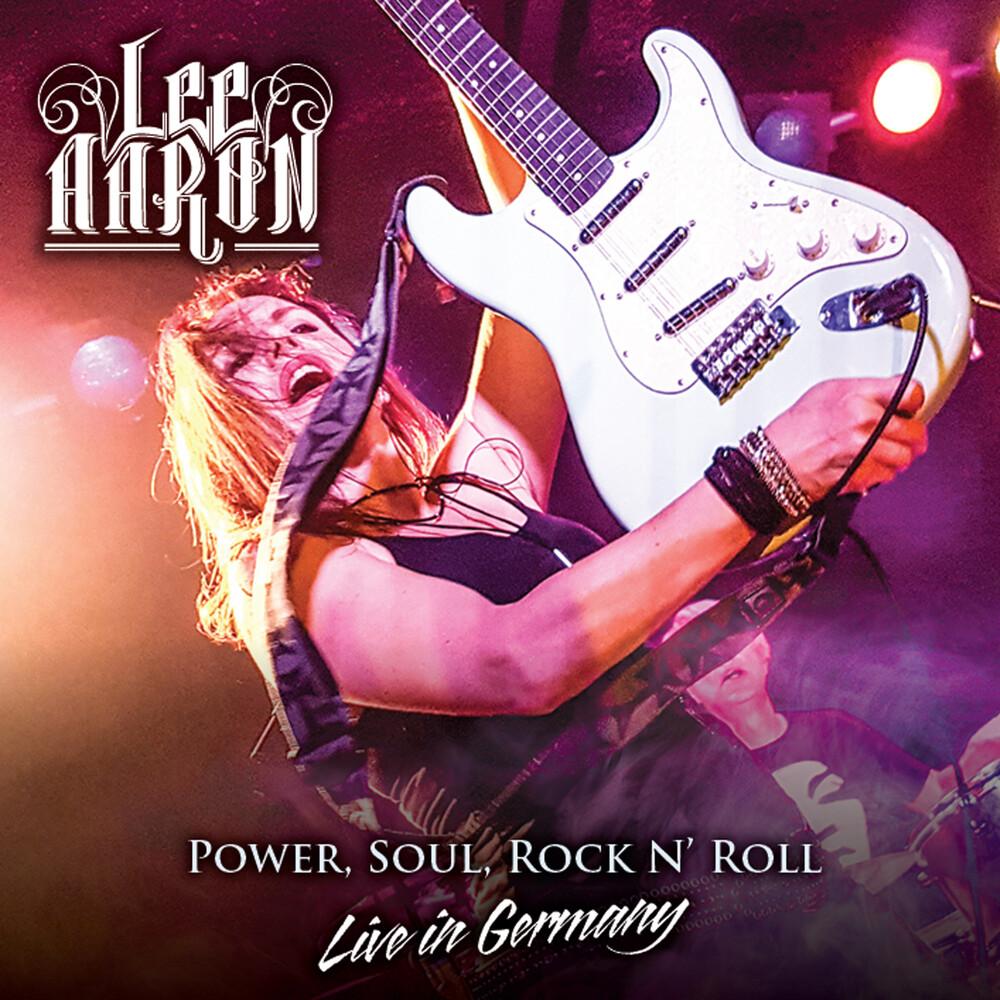 Lee Aaron - Power, Soul, Rock N'roll - Live In Germany
