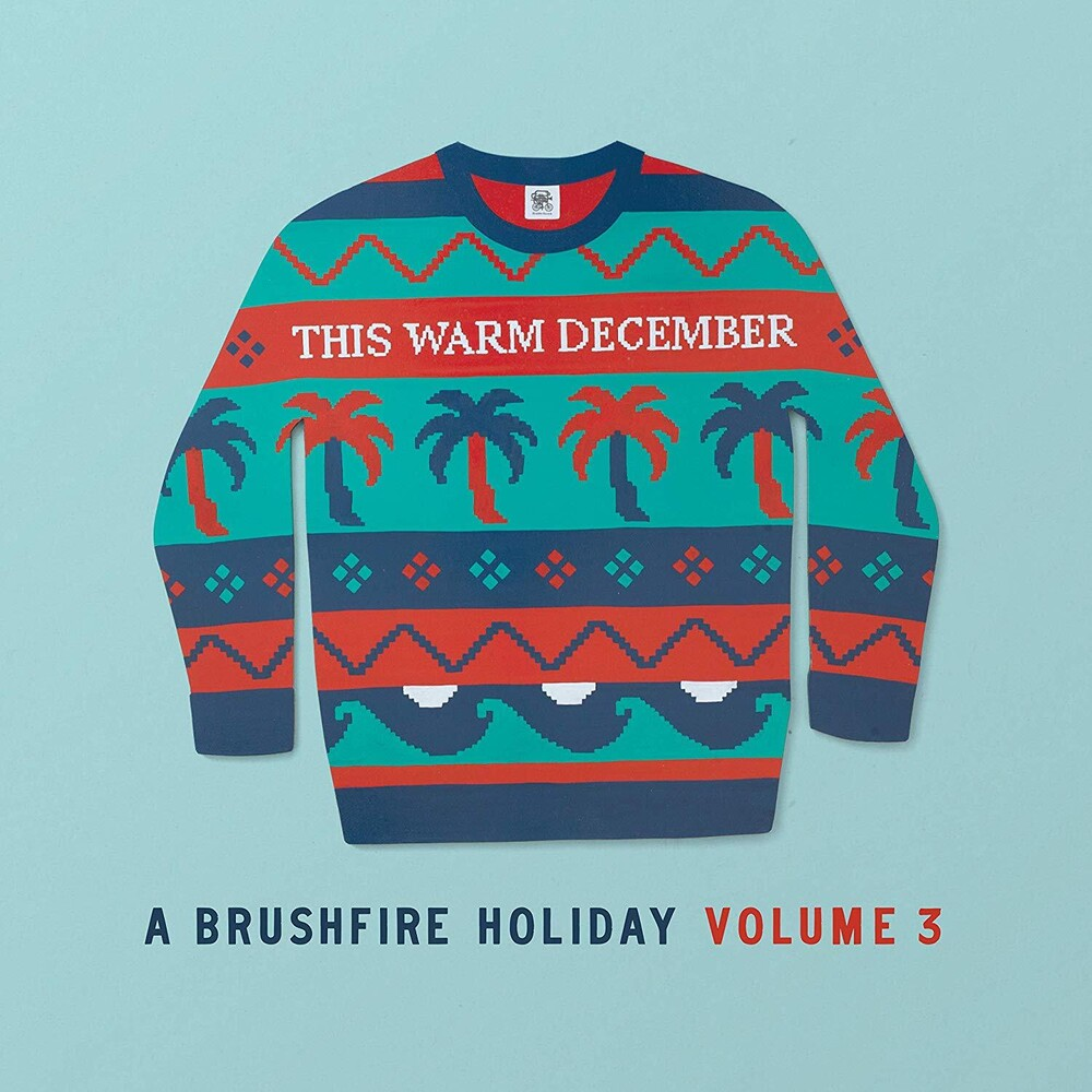 This Warm December, A Brushfire Holiday - This Warm December, A Brushfire Holiday Vol. 3 [Opaque White LP]