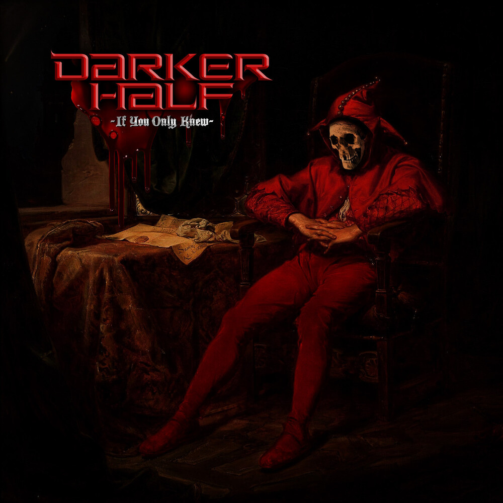 Darker Half - If You Only Knew
