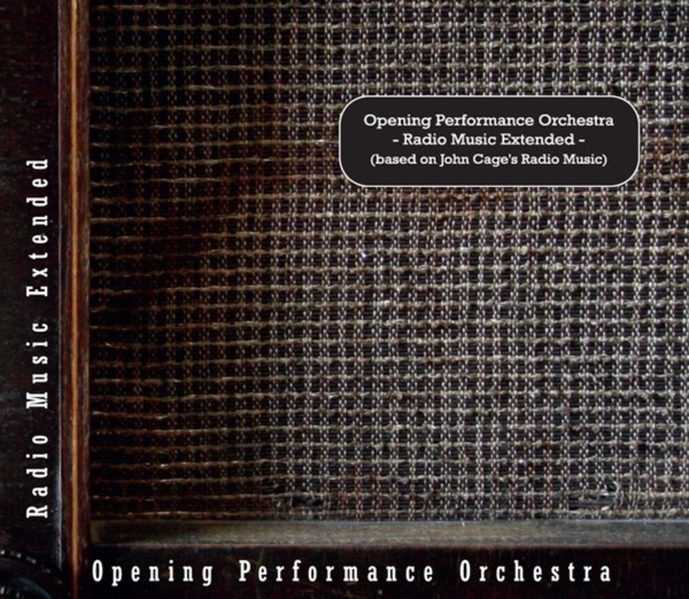 Opening Performance Orchestra - Radio Music Extended
