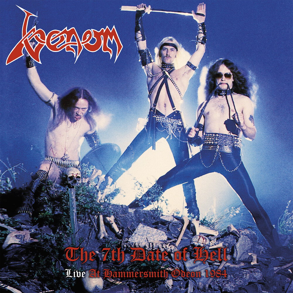 Venom - 7th Date Of Hell: Live At Hammersmith 1984 (Uk)
