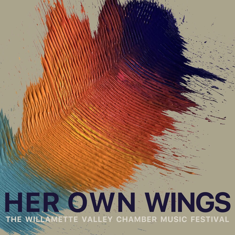 Willamette Valley Chamber Music Festival - Her Own Wings