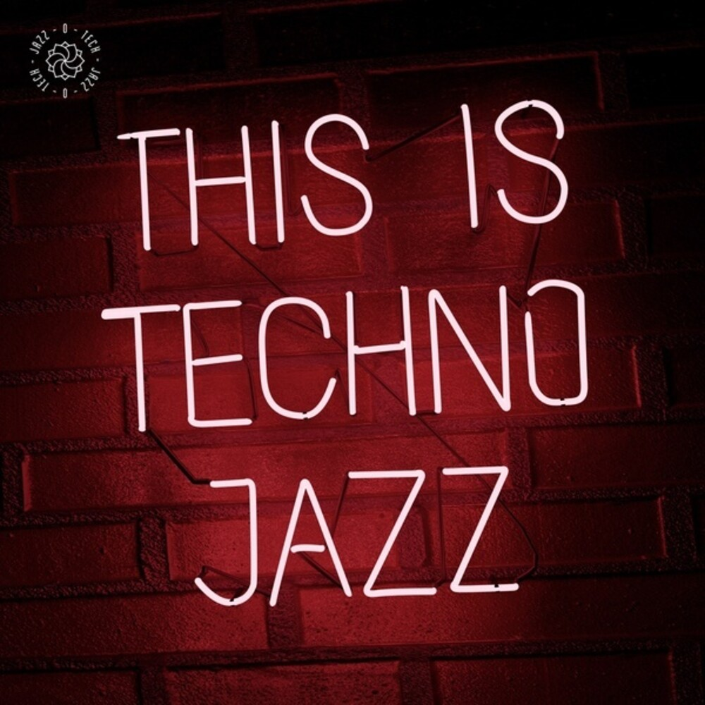 This Is Techno Jazz I / Various 2pk - This Is Techno Jazz Vol. I (Various Artists)