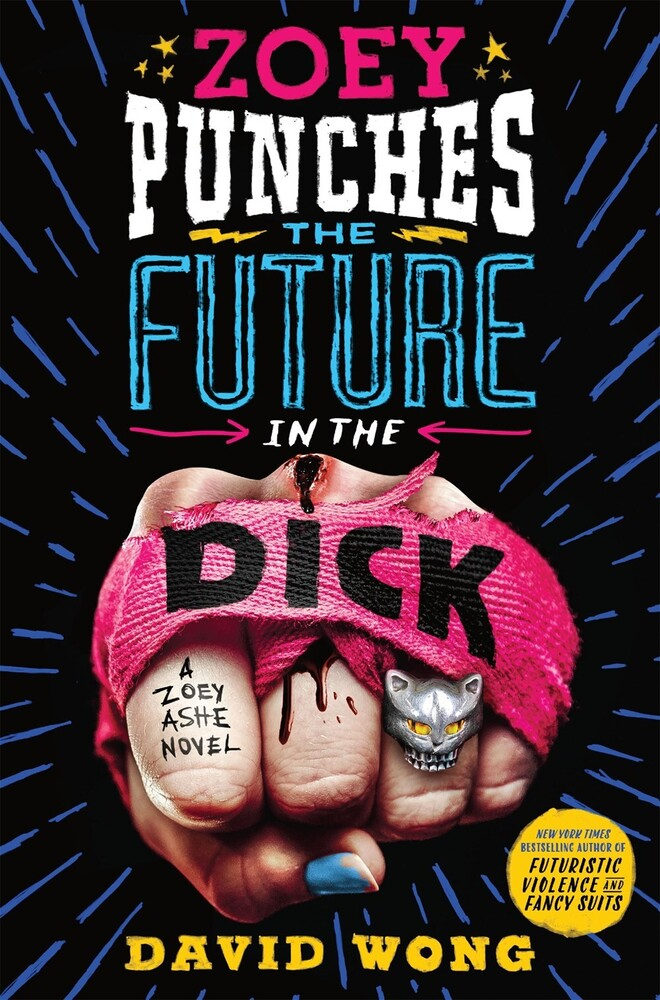 - Zoey Punches The Future In The Dick: A Novel