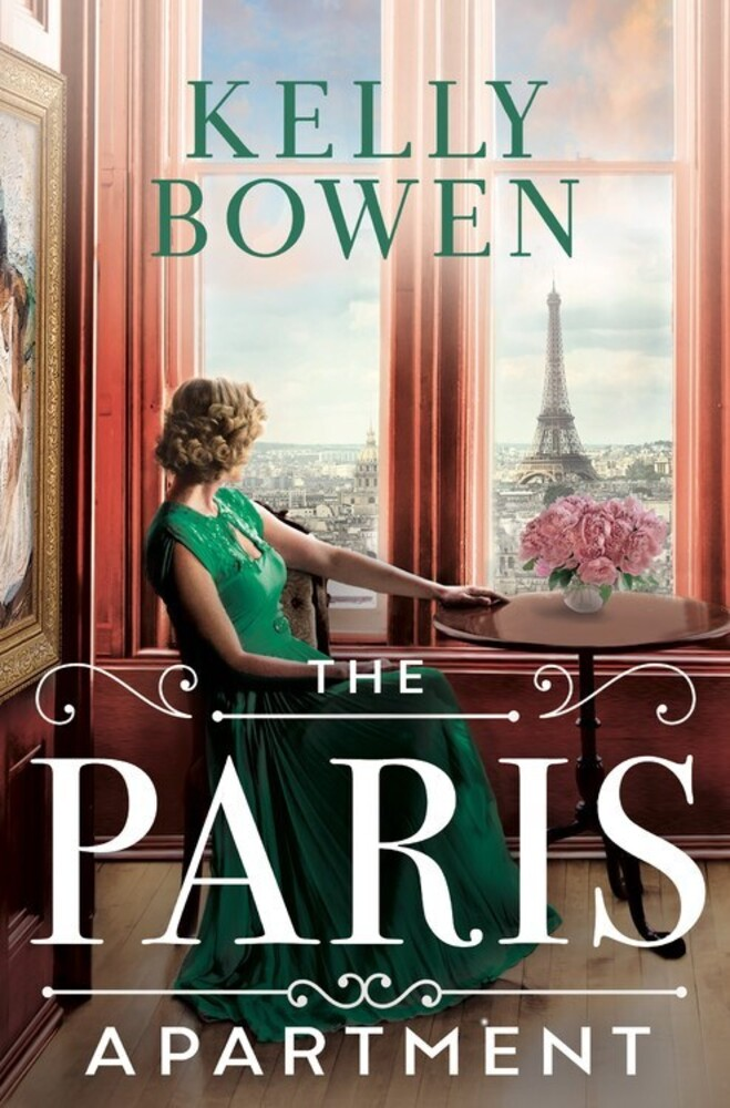 Bowen, Kelly - The Paris Apartment
