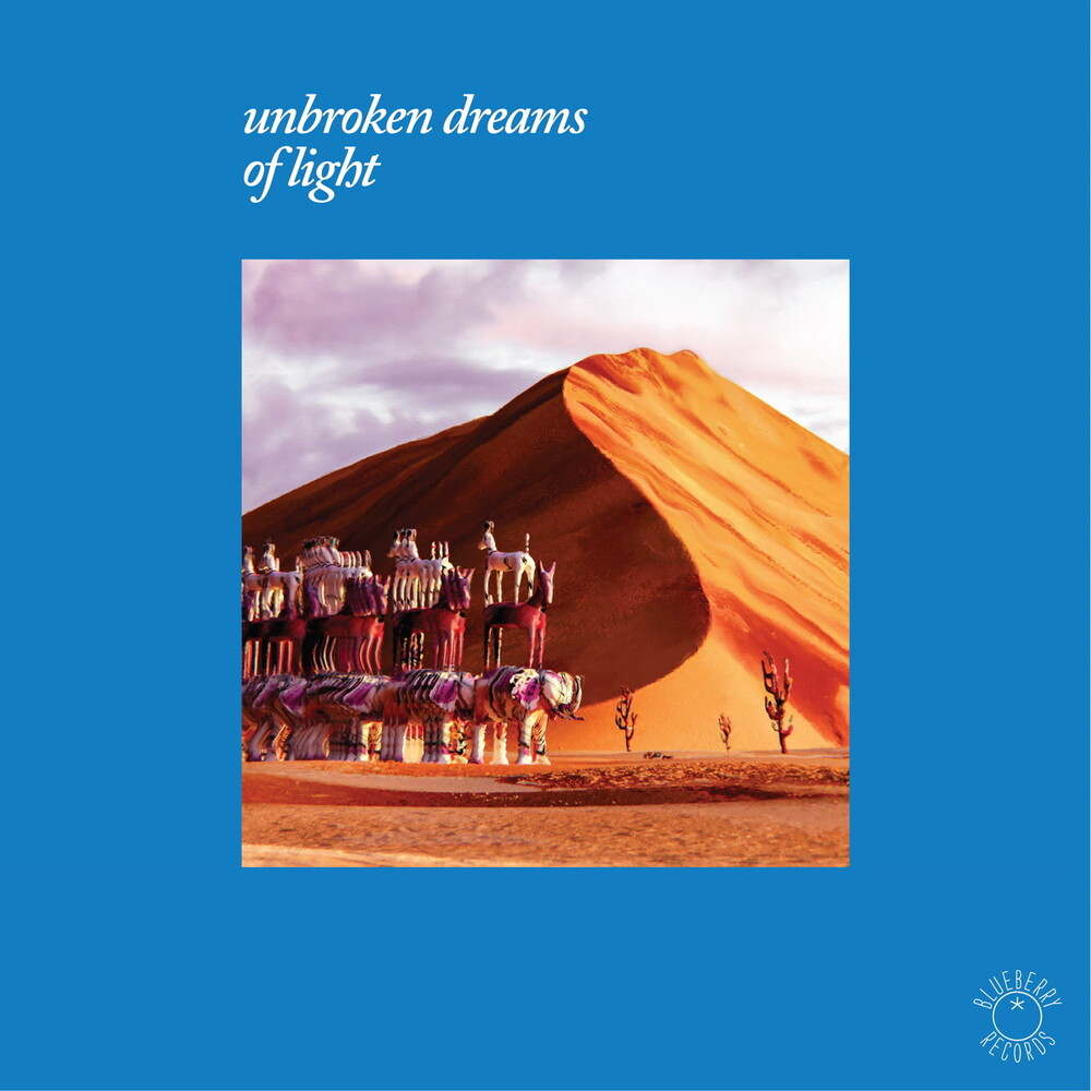 Unbroken Dreams Of Light / Various - Unbroken Dreams Of Light / Various
