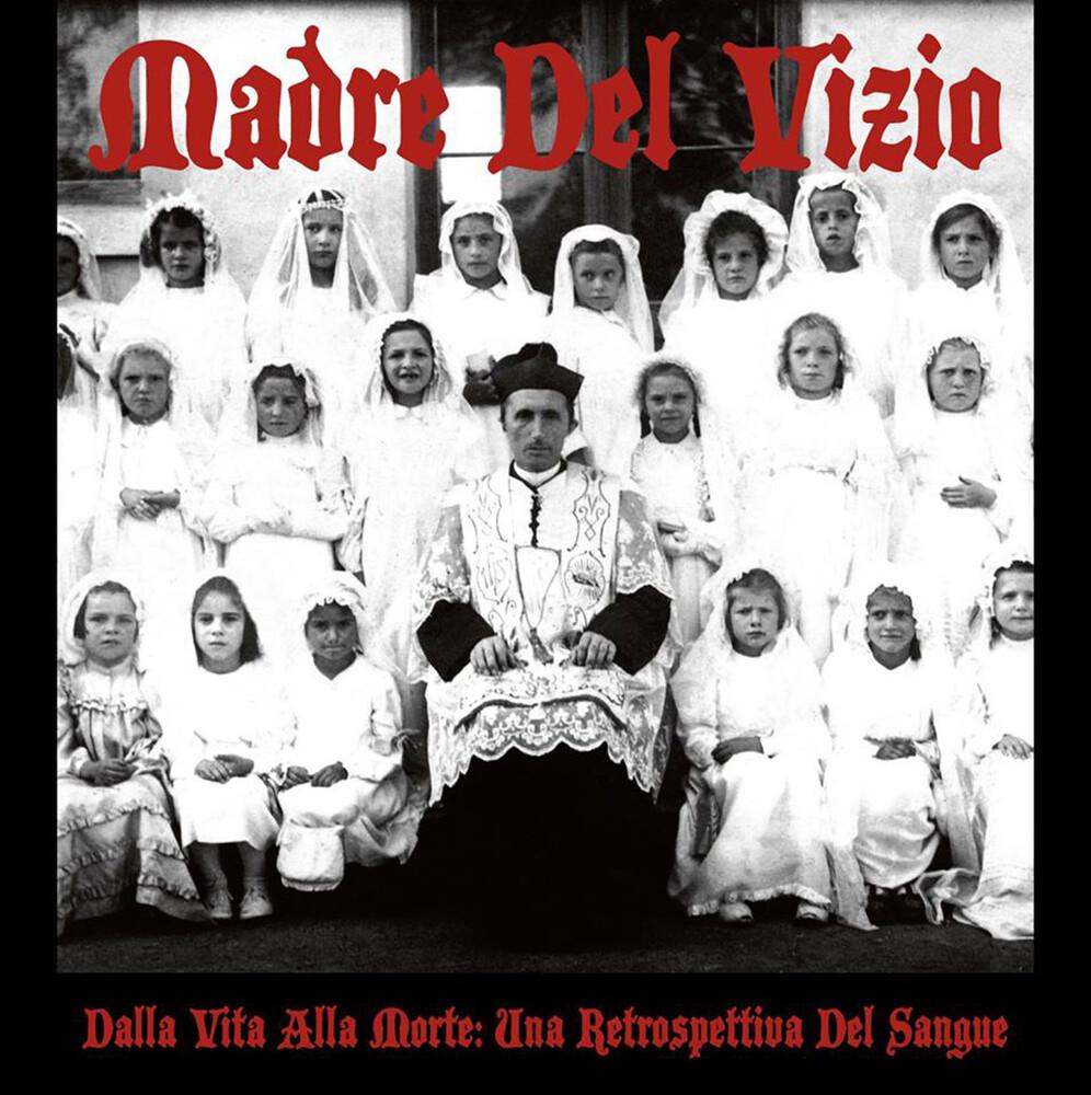 Madre Del Vizio - Dalla Vita Alla Morte: Una Retrospettiva Del [Limited Edition]