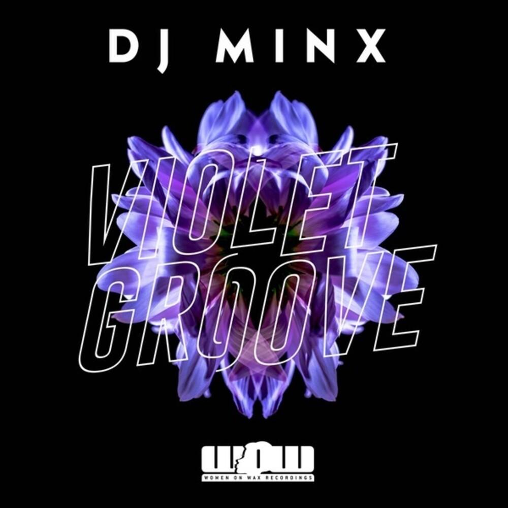 DJ Minx - Violet Groove