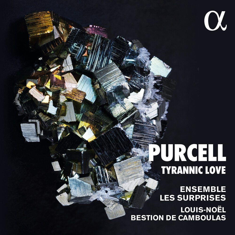 Purcell / Ensemble Les Surprises / Camboulas - Tyrannic Love
