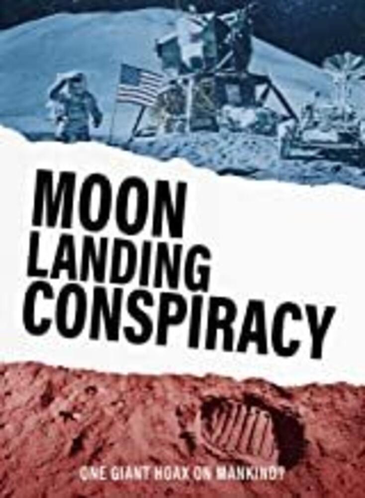 Moon Landing Conspiracy - Moon Landing Conspiracy