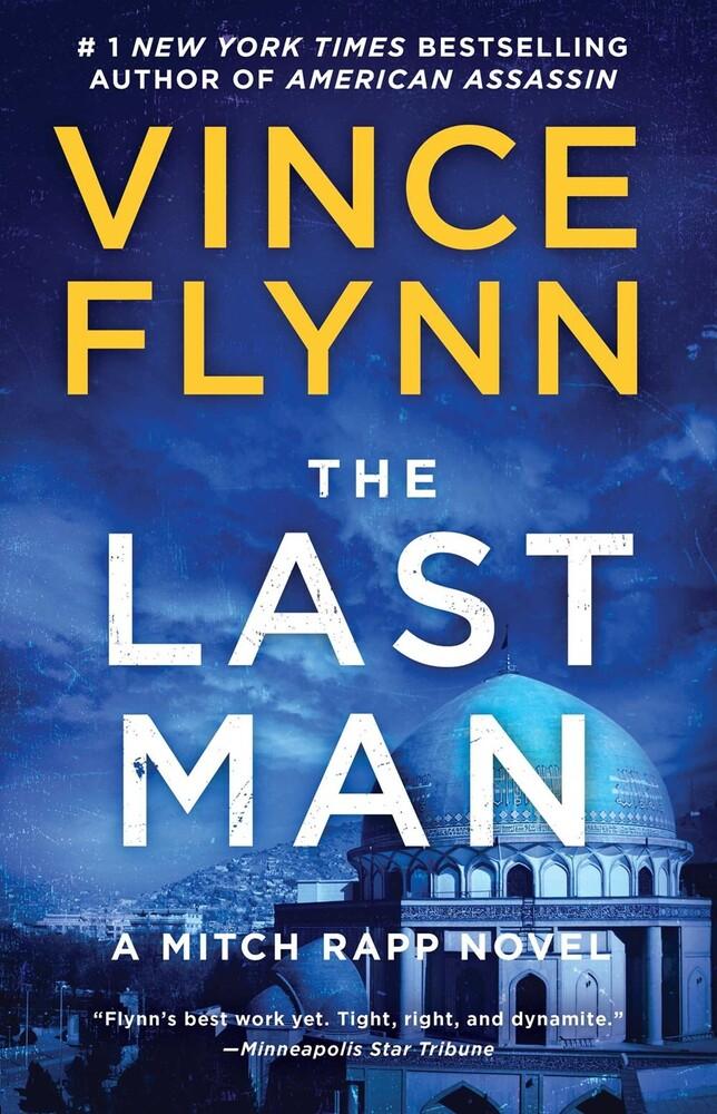 Flynn, Vince - The Last Man: A Mitch Rapp Novel