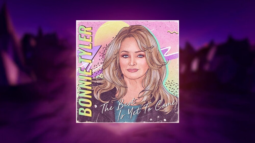 Bonnie Tyler - Best Is Yet To Come