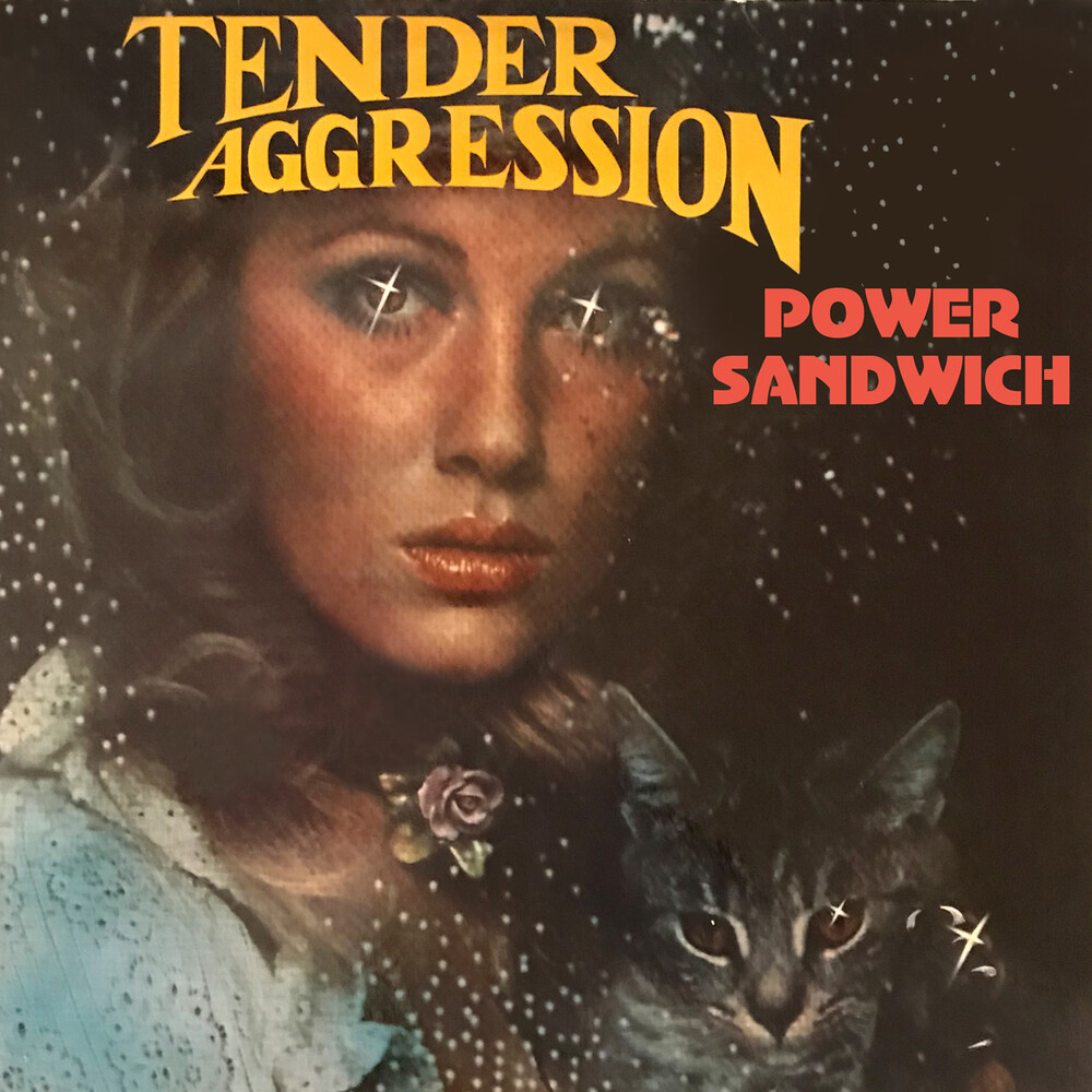 Tender Aggression - Power Sandwich