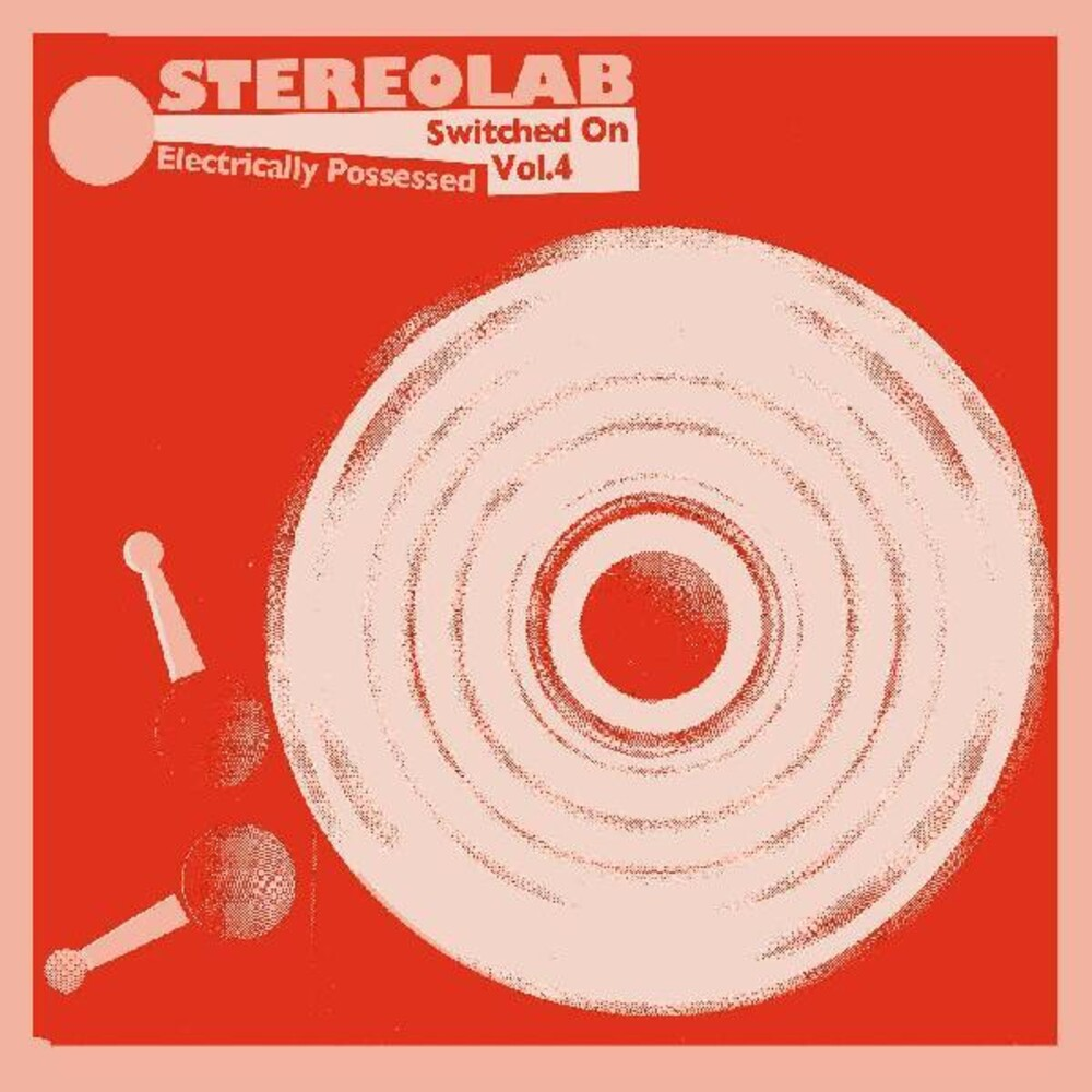 Stereolab - Electrically Possessed (Switched On Volume 4) [Import Limited Edition Mirrorboard Sleeve 3LP]
