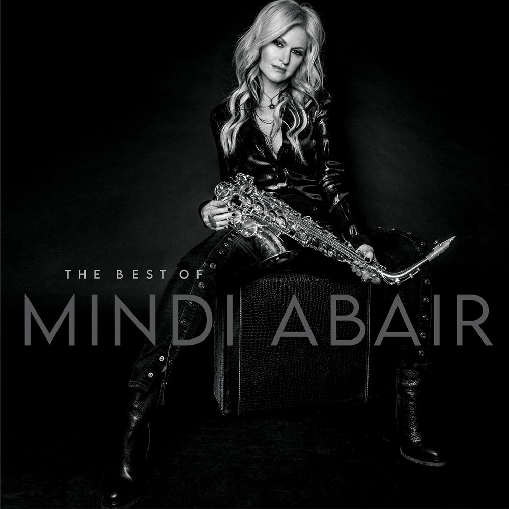 Mindi Abair - Best Of Mindi Abair [Digipak]
