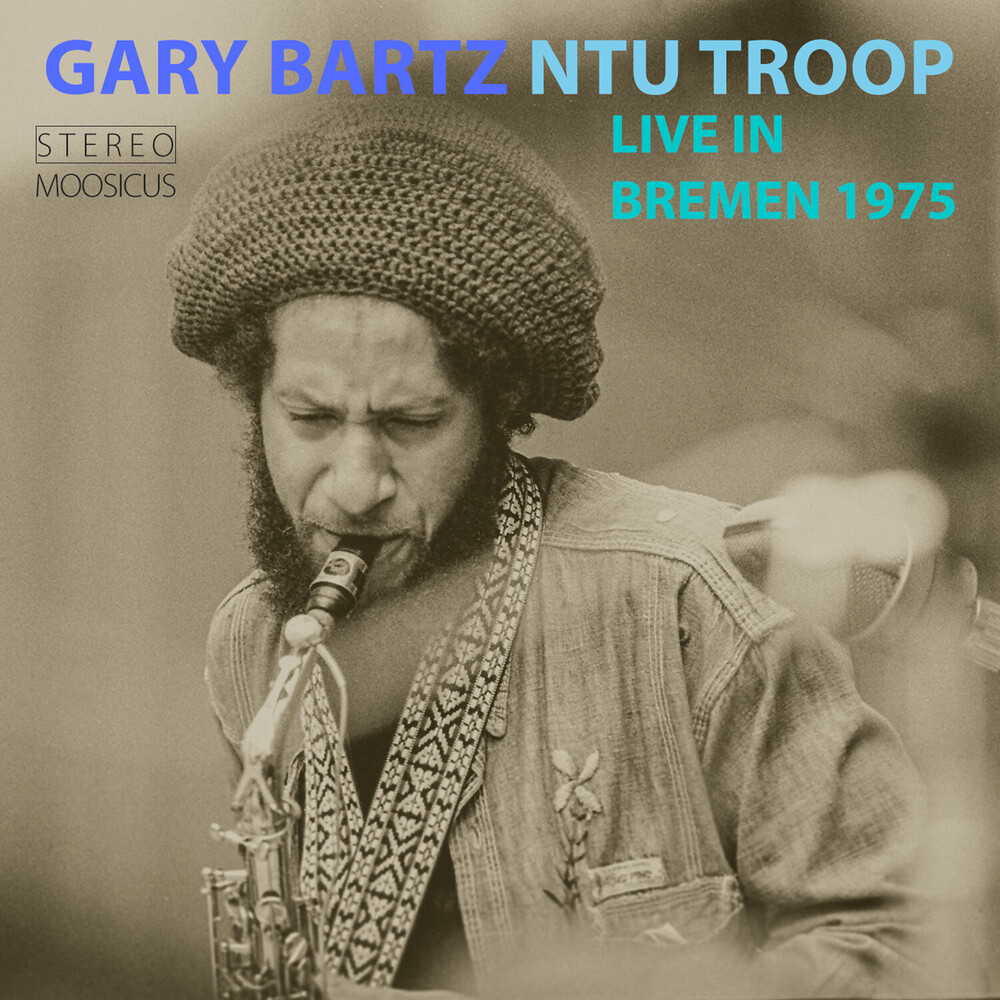 Gary Barty  & Ntu Troop - Live In Bremen 1975