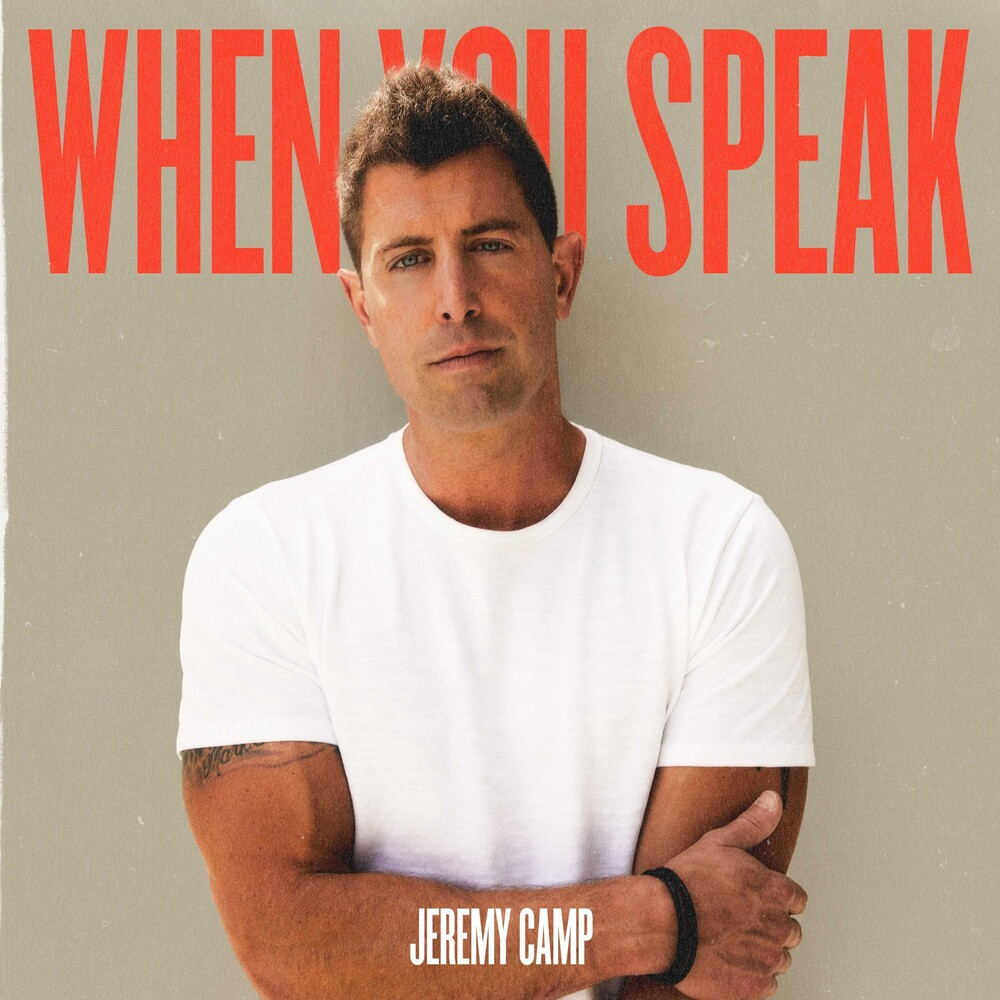 Jeremy Camp - When You Speak