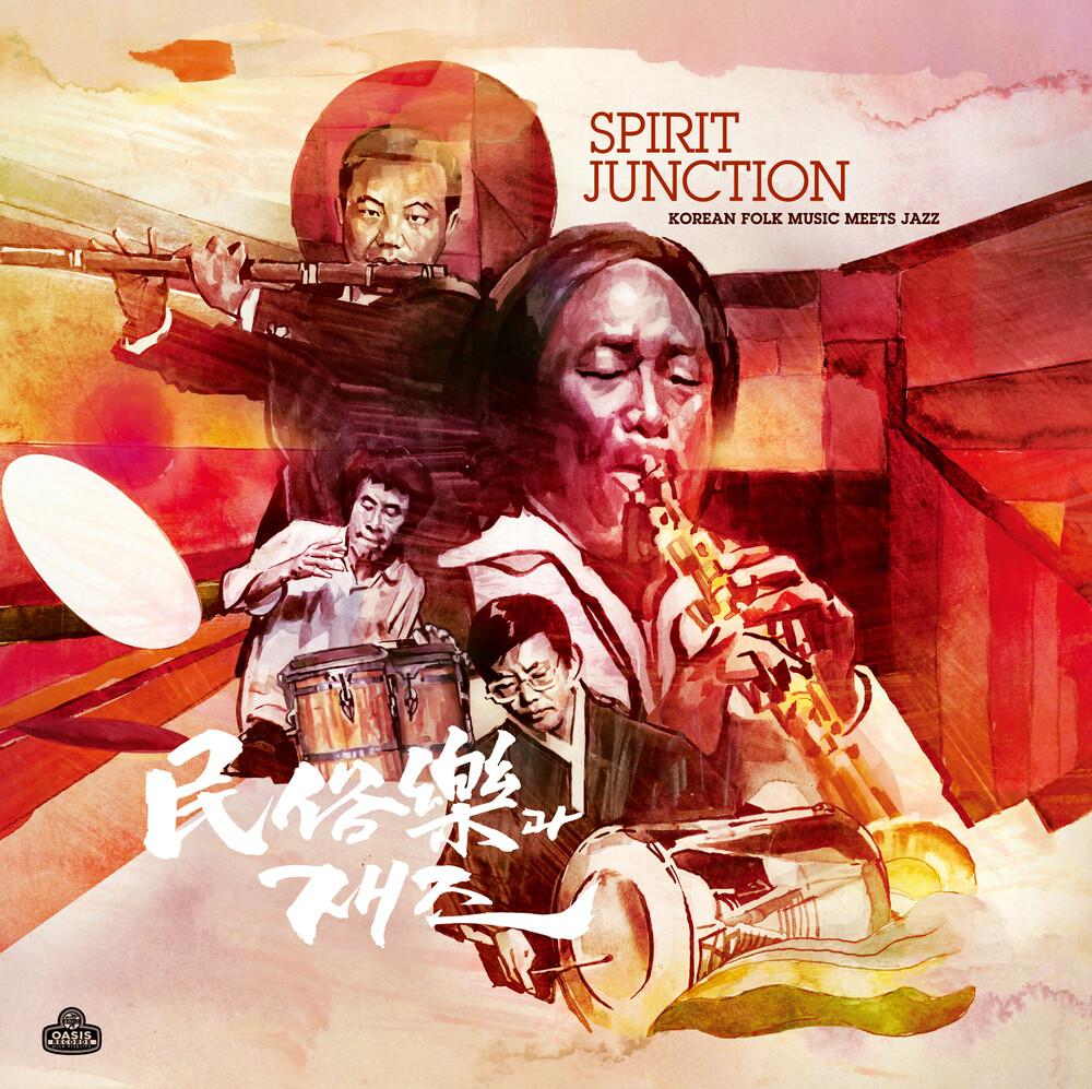 Ok-Gil Yun  / Saeng-Gang,Lee / Sung-Jin,Lee - Spirit Junction: Korean Folk Music Meets Jazz