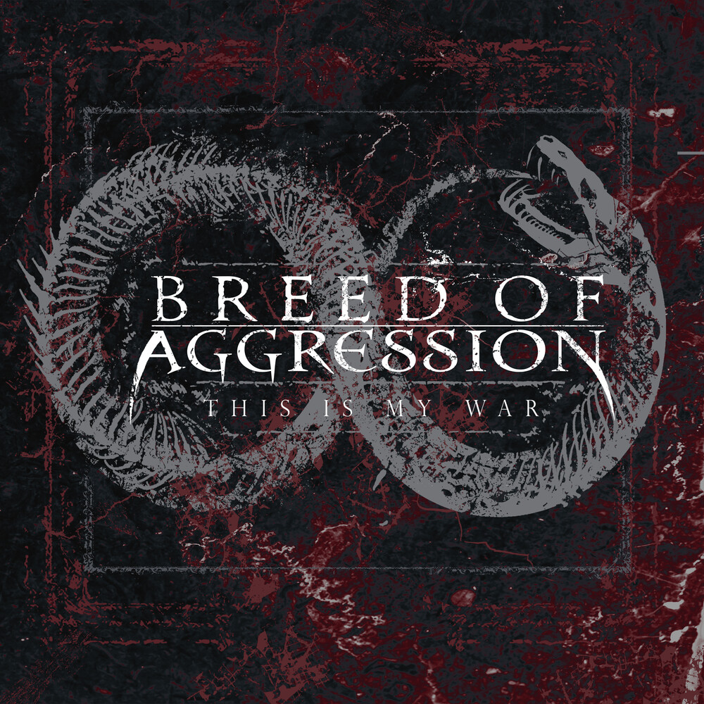 Breed of Aggression - This Is My War