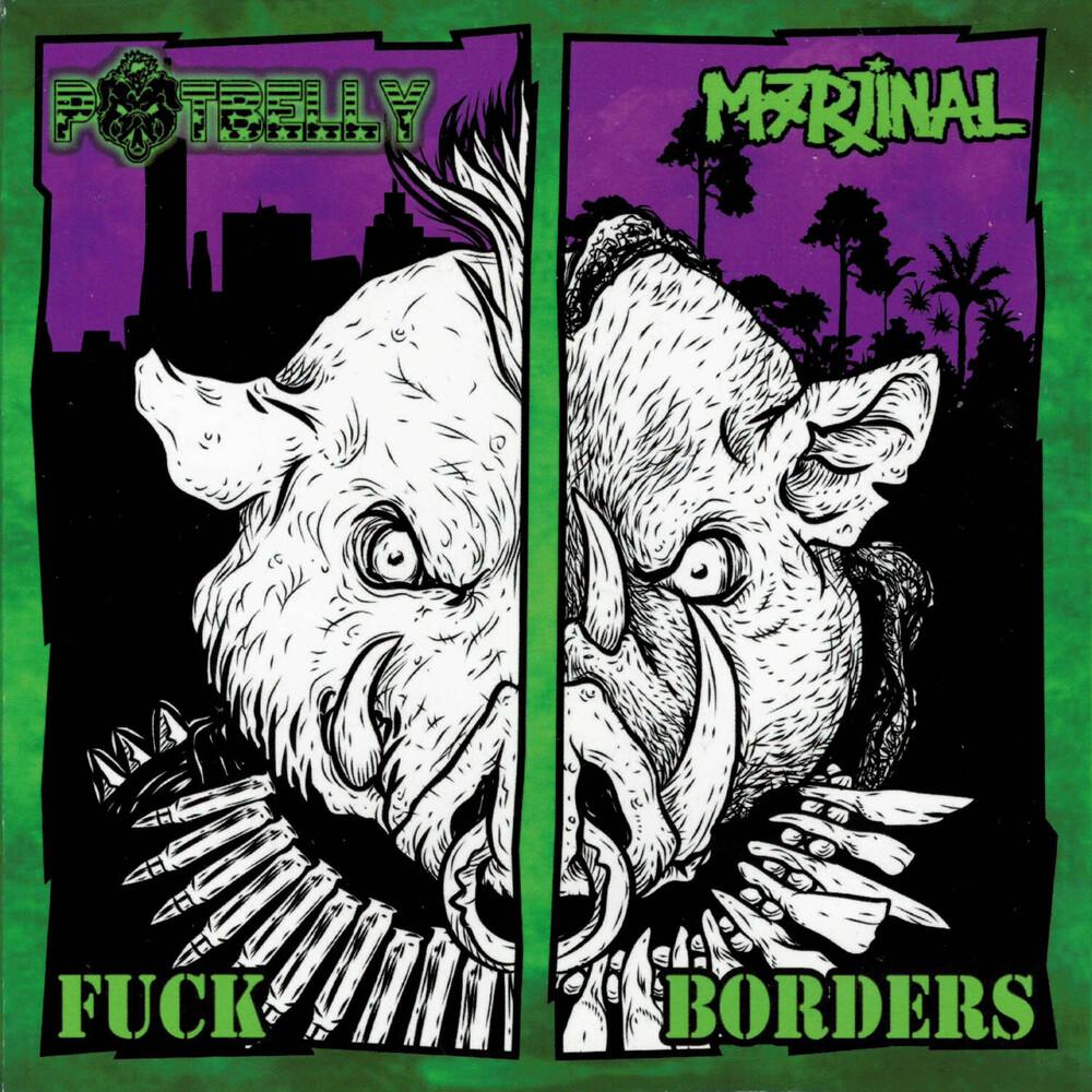 Potbelly / Marjinal - Fuck Borders