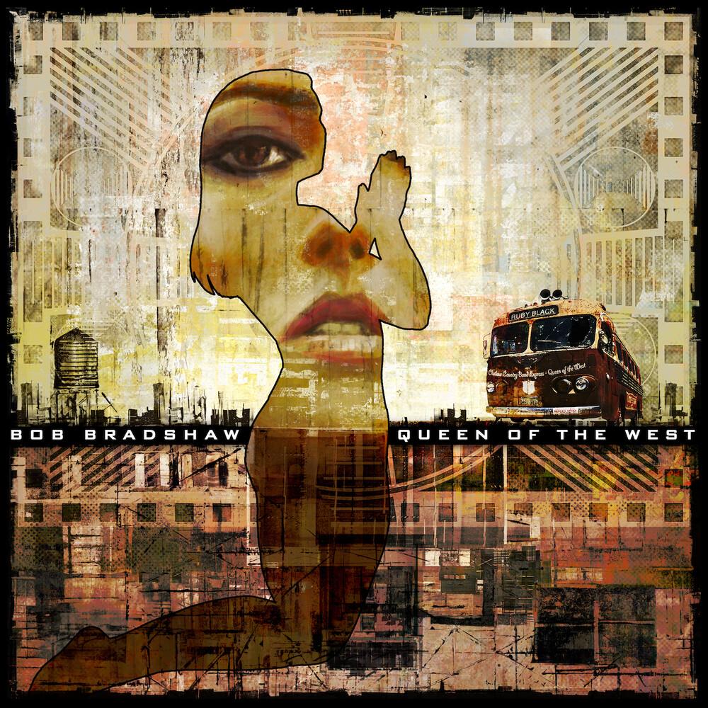 Bob Bradshaw - Queen Of The West [Indie Exclusive] (Gate) [180 Gram] [Indie Exclusive]