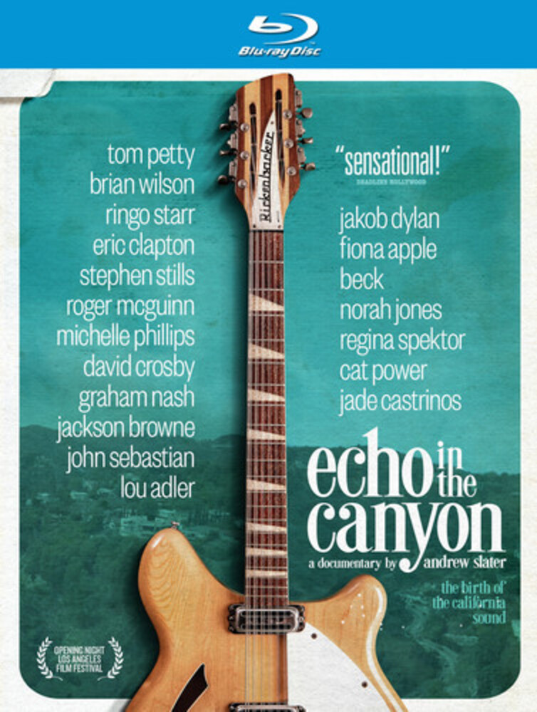 Echo In The Canyon [Documentary] - Echo In The Canyon