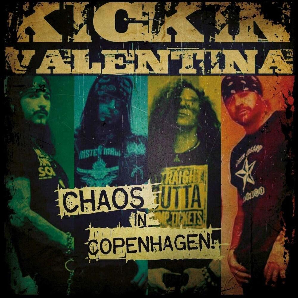 Kickin Valentina - Chaos In Copenhagen